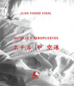 Hoteles y Aeropuertos, Jan Pardo Vidal, A Fortiori Editorial