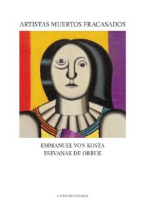 Artistas muertos fracasados, Manel Costa y Curro Canavese, A Fortiori Editorial