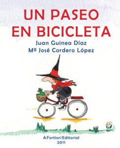 Un paseo en bicicleta, Juan Guinea, A Fortiori Editorial