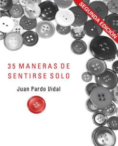 35 maneras de sentirse solo, Juan Pardo Vidal, A Fortiori Editorial