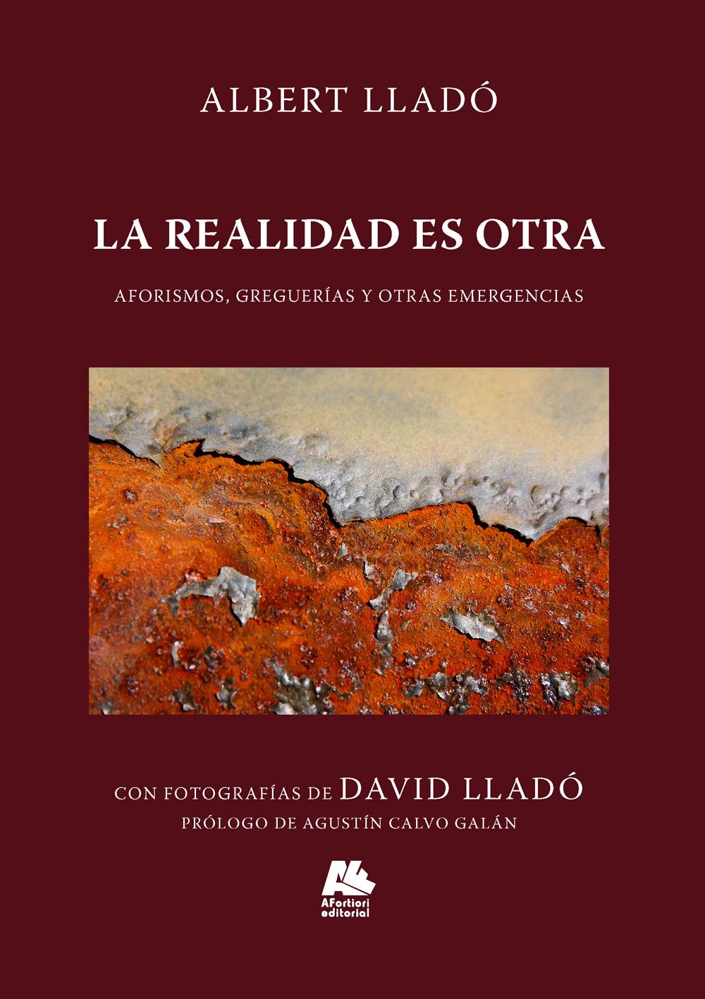 La realidad es otra, Albert Llado, A Fortiori Editorial
